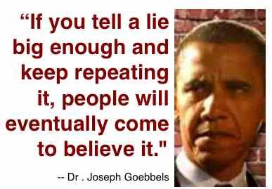Obama lie Goebbels quote